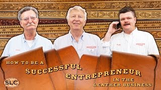 How To Be A Successful Leather Entrepreneur