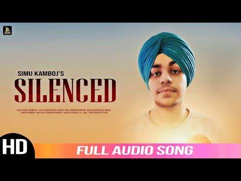 Silenced || Simu Kamboj || Latest Punjabi Song 2019 || New Punjabi Song || YDW PRODUCTION