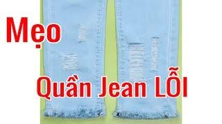 Mẹo biến chiếc quần jean lỗi thành quần jean sịn