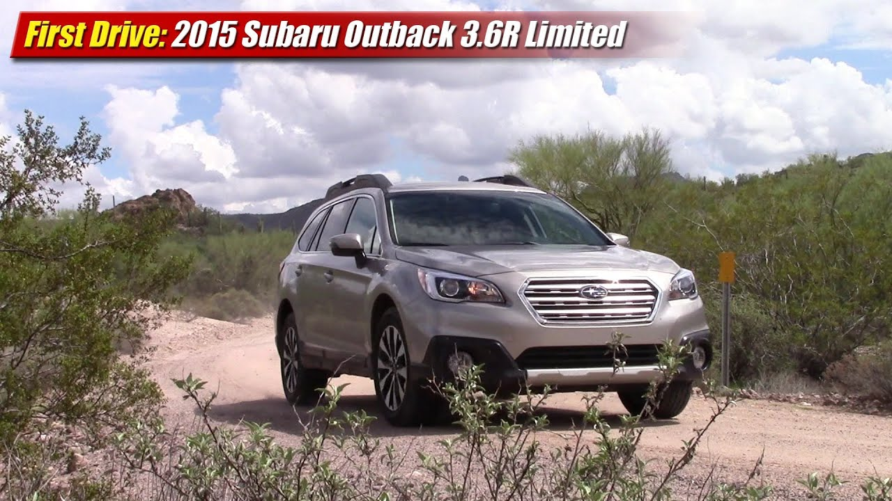 first drive: 2015 subaru outback 3.6r limited - youtube