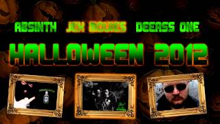 Absinth, Jek Movies & DeeAss One - Halloween 2012