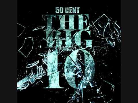 50 Cent  Wait Until Tonight The Big 10 Lyrics + Download