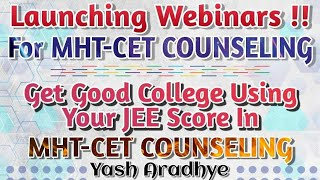 Webinars For Students at Low price| Use Your JEE Score And Get A Best College In Maharashtra