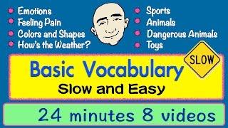 Basic Vocabulary | Slow and Easy | Long Video | English Speaking Practice | ESL | EFL