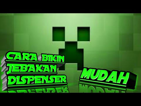 Membuat jebakan dispenser no mods.no command. No addon