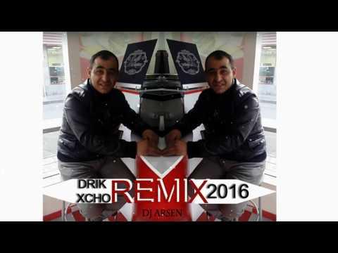 Drik Xcho - Sovetashen (Dj Arsen REMIX) 2016 NEW HIT)))