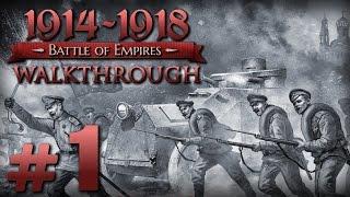 Прохождение Battle of Empires 1914-1918 — Часть #1 — Российская Империя: Охотники