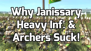 Why Janissary Heavy Infantry & Archers Suck!