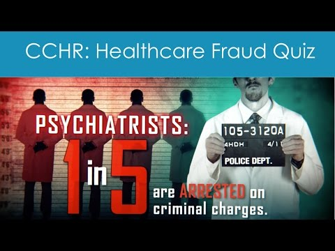 Who Commits More Healthcare Fraud And Abuse? - 'The Quiz' - CCHR