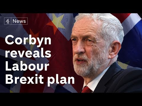 Jeremy Corbyn reveals Labour's Brexit plan