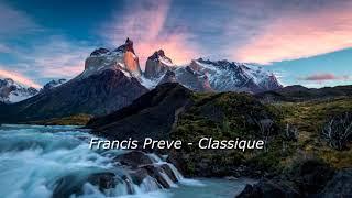 Francis Preve - Classique (Electronic Music, Dance Music)