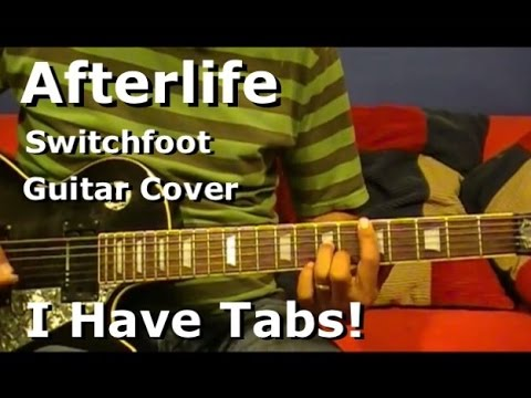 Afterlife By Switchfoot Electric Guitar Cover I Have Tab Youtube