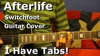 Afterlife by Switchfoot - Electric Guitar Cover - (I Have Tab)