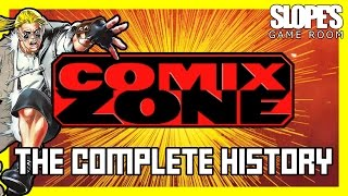 Comix Zone: The Complete History - SGR