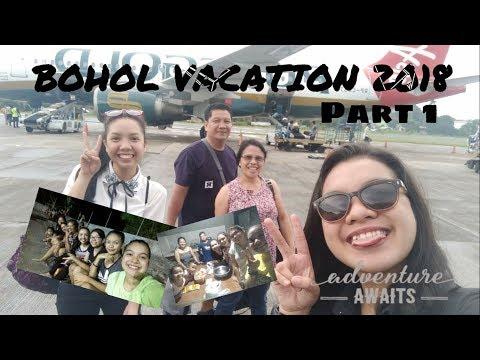 PART 1: BOHOL VACATION 2018 | KiMafe Vlogs