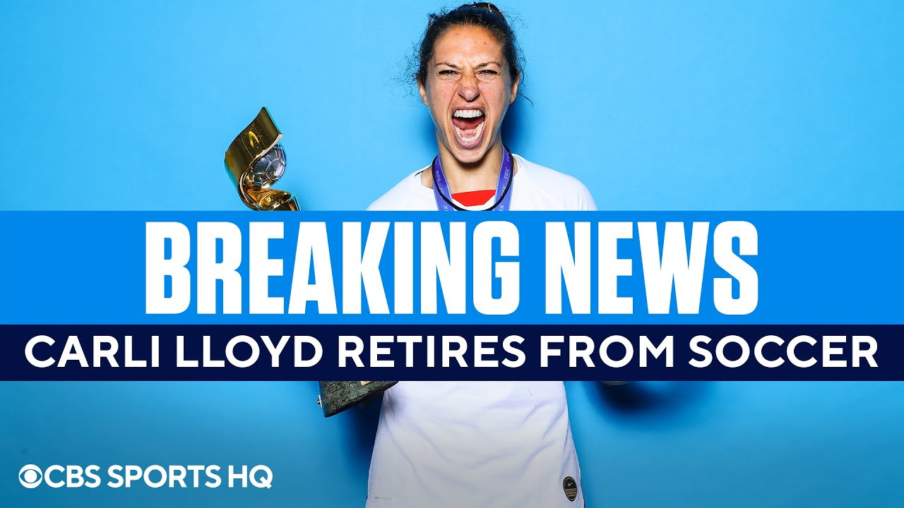 Carli Lloyd Says She Will Retire From USWNT, and Soccer