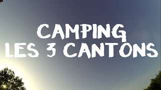 Activités Outdoor Camping les 3 Cantons