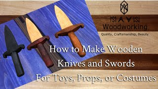 How to Make Wooden Knives and Swords for Toys, Props and Costumes