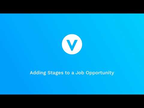 Adding Stages to a Job Opportunity