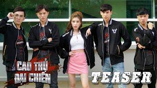 CAO THỦ ĐẠI CHIẾN | TEASER : Cuộc Chiến Các Cao Thủ Trong Làng Game Thủ | Phim Hài Tết Mì Gõ 2020