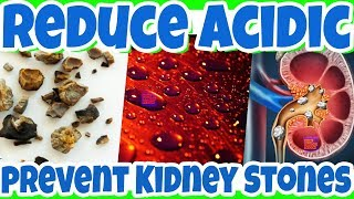 What Are The BEST WAYS To Reduce URINE ACIDITY? LOWER Urine Acid Level To PREVENT KIDNEY STONES