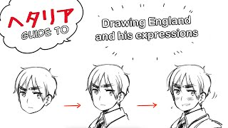 【ヘタリア How?】Drawing England and His Expressions