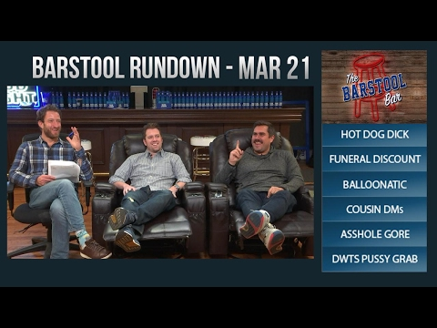 Barstool Rundown - March 21, 2017