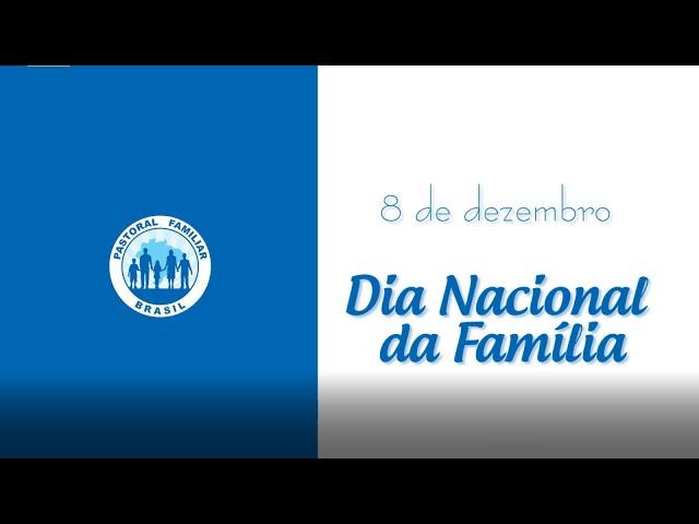 Dia Nacional da Família | Mensagem do padre Crispim Guimarães