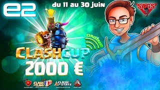 CLASH OF CLANS - CLASH CUP 2017 ONLINE ! ROUND 7 - 2000€ A GAGNER - IMPERIUM FIGHT VS WAR LEGION