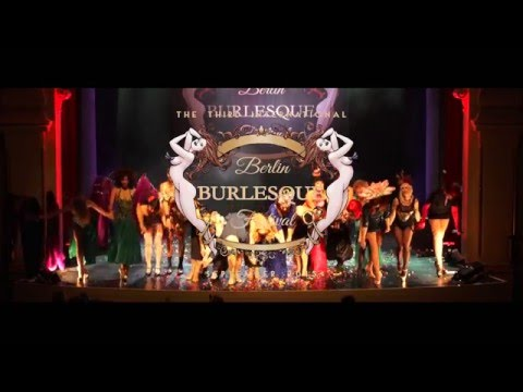 Berlin Burlesque Festival 2015 | The Grand Opening Night Official Trailer