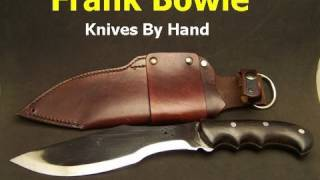 Repeat youtube video The Frank Bowie Survival Knife