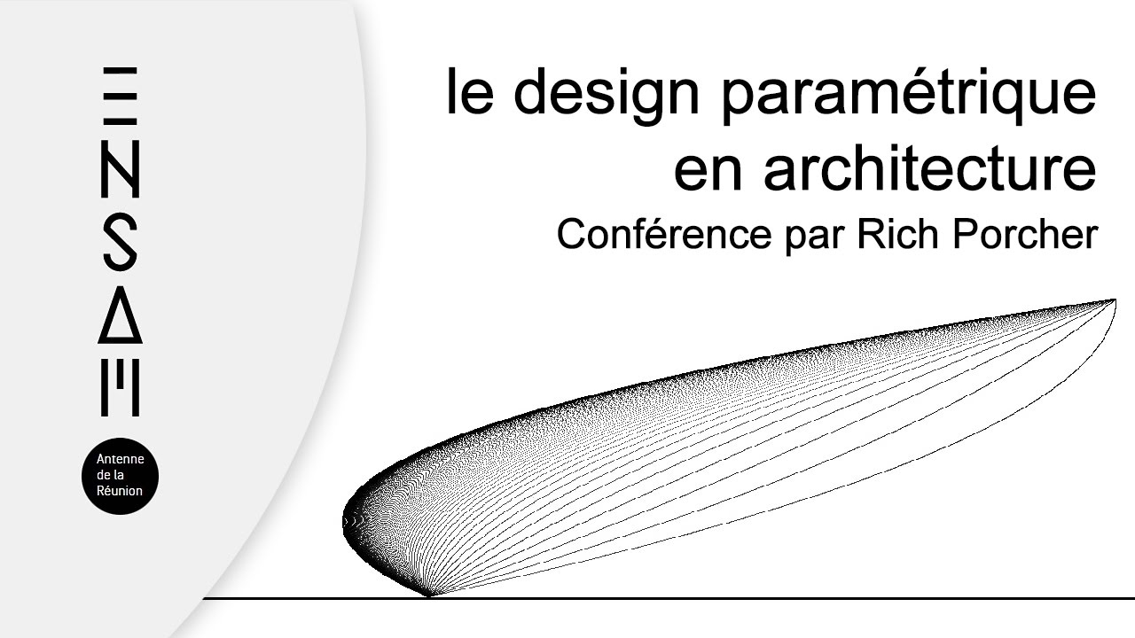 Rich porcher le design param trique en architecture youtube for Architecture parametrique