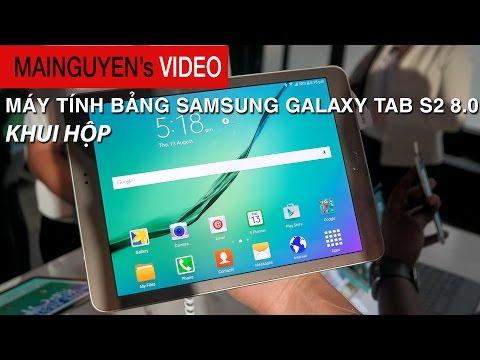 Khui hộp máy tính bảng Samsung Galaxy Tab S2 8.0 - www.mainguyen.vn