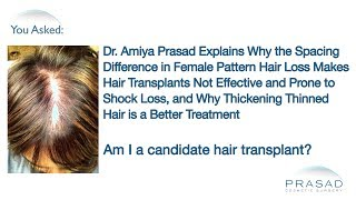 Why Hair Transplants are Ineffective in Female Pattern Hair Loss, & How Hair Thickening Works