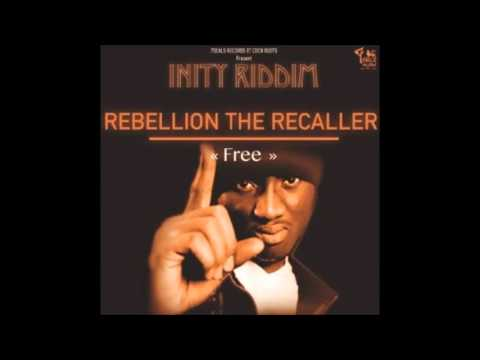 "Rebellion The Recaller ""I'm Free"""