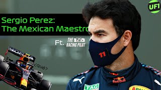 Sergio Perez: The Mexican Maestro Ft. @The Racing Pilot