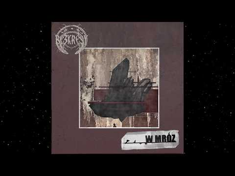 Bezkresy - W Mróz (Full EP)