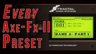 Every Axe-Fx II Preset - Bank A - Part 1