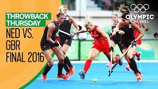 Netherlands v Great Britain - Women's Hockey Gold Match | Throwback Thursday