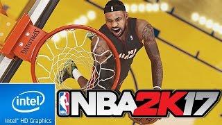 NBA 2K17 | LOW END PC TEST | INTEL HD 4000 | 4 GB RAM | i3 |