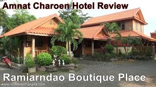 Ramiarndao Boutique Place Hotel Review Where to stay in Amnat Charoen