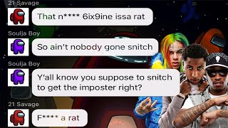 If Rappers were in Among Us Group Chat (Soulja Boy, 6ix9ine, 21 Savage, Future \u0026 more)