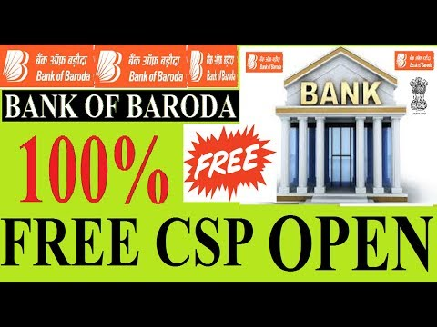 bank of baroda FREE csp open