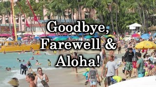 Goodbye Farewell & Aloha