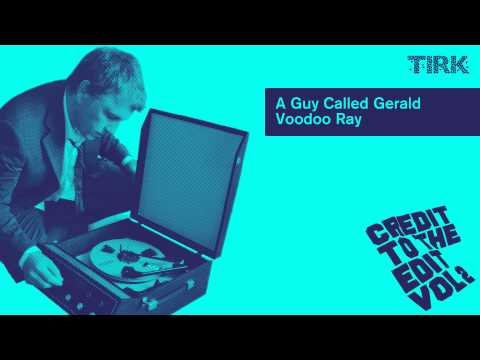 A Guy Called Gerald   Voodoo Ray