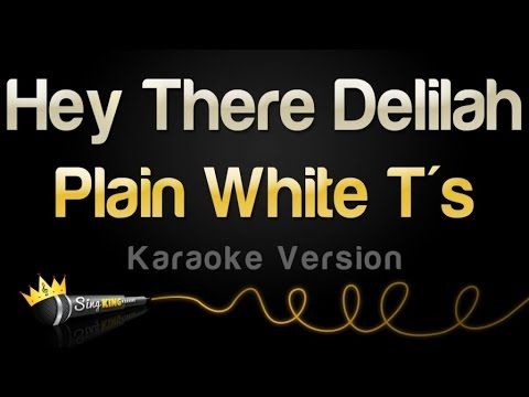 Plain White Ts  Hey There Delilah Karaoke Version