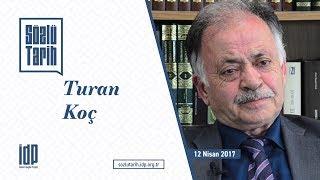 Turan Koç ile Sözlü Tarih Görüşmesi (İDP)