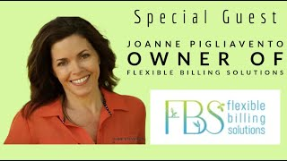 I interviewed Joanne Pigliavento | owner & operator of Flexible Billing | a Medical Billing Business