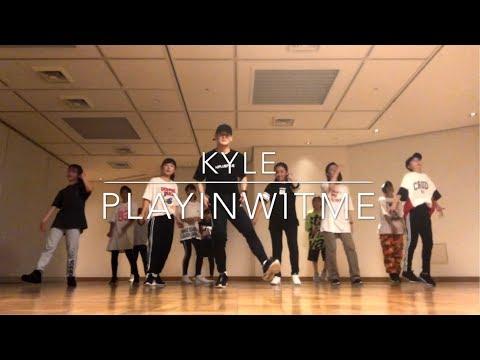 """"""" Playinwitme(feat.Kehlani) """" KYLE / Choreography by Takuya"""