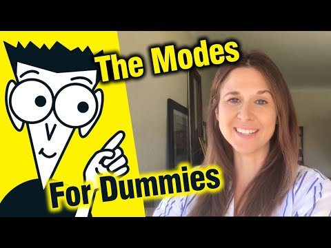 The Modes...For Dummies